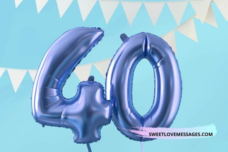 Happy 40th Birthday Nephew Wishes
