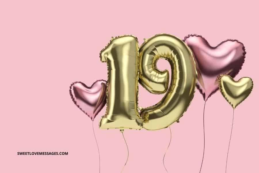 19th Birthday Wishes for Boyfriend