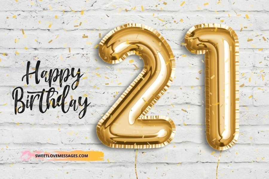 Happy 21st Birthday Wishes for Girlfriend