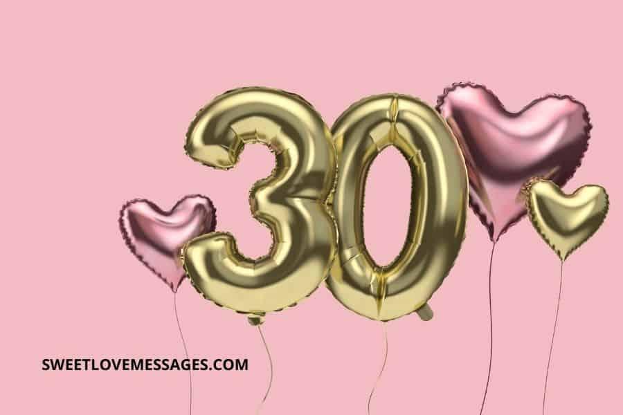 30th Birthday Wishes for Boyfriend