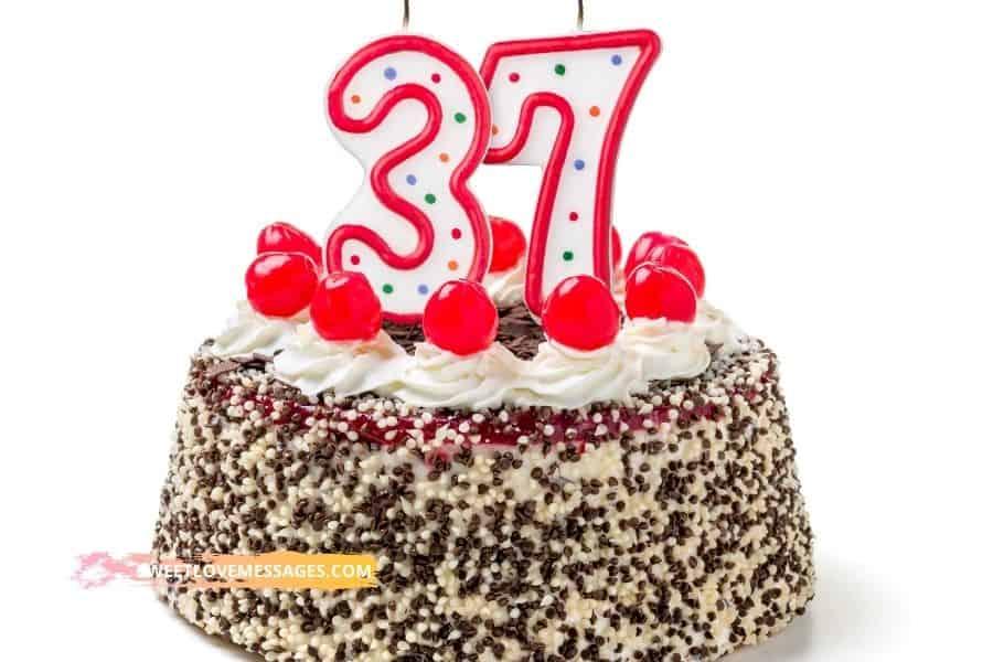 37th Birthday Wishes for Boyfriend