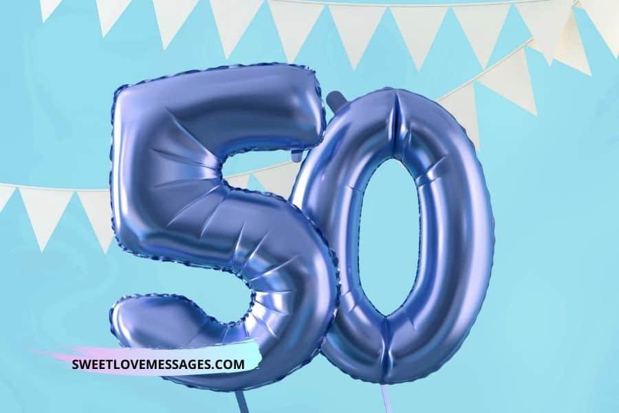 50th Birthday Wishes for Boyfriend