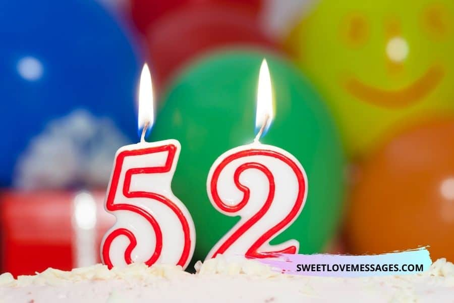 Happy 52nd Birthday Wishes for Girlfriend