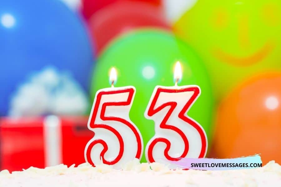 Happy 53rd Birthday Wishes for Girlfriend