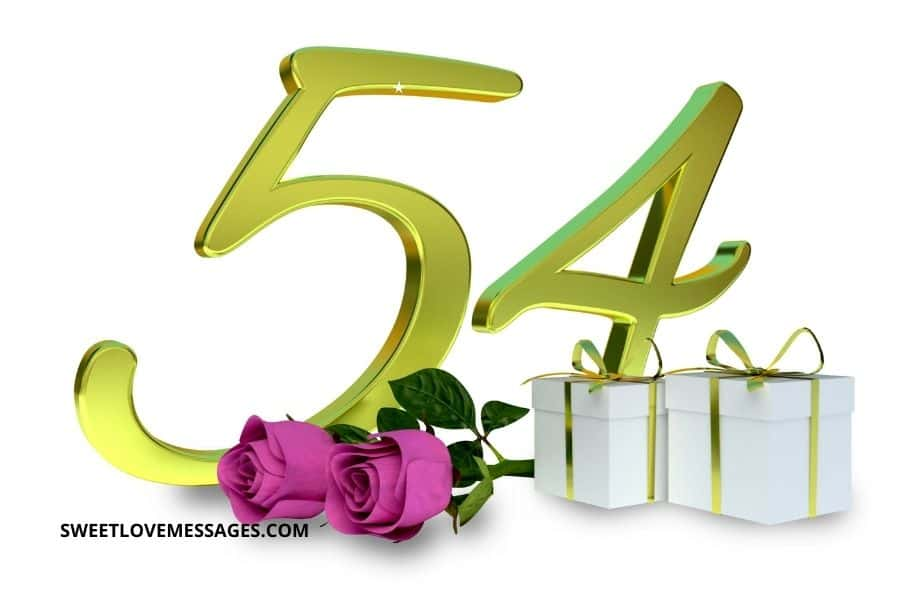 Happy 54th Birthday to Me Wishes and Quotes