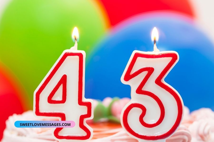 Happy 43rd Birthday Wishes for Girlfriend