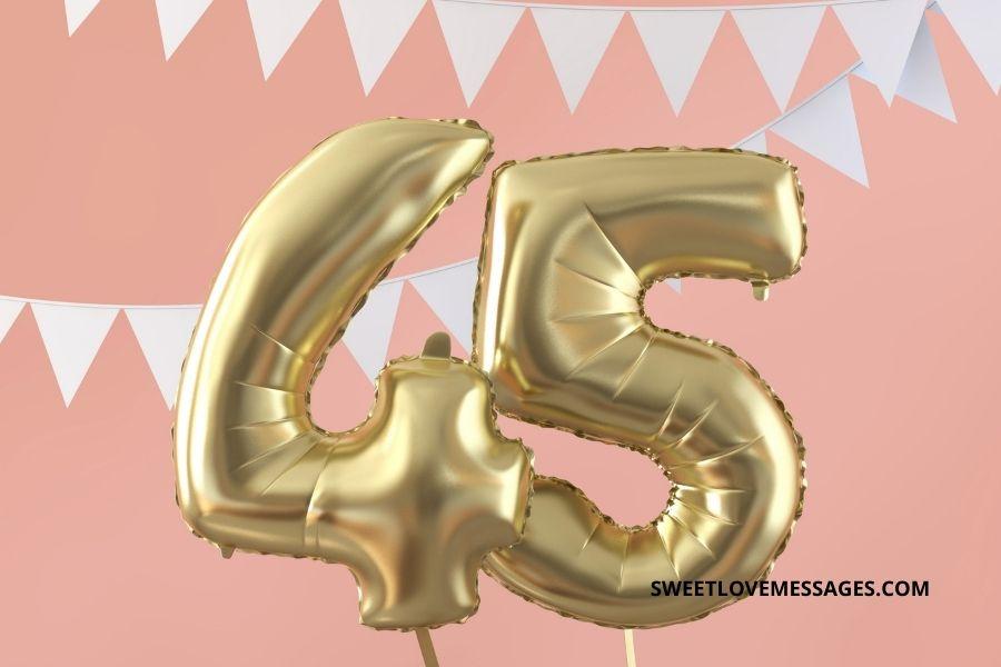45th Birthday Wishes for Boyfriend