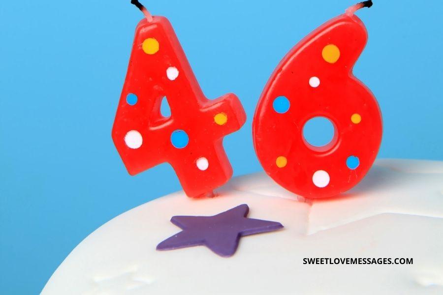 46th Birthday Wishes for Boyfriend