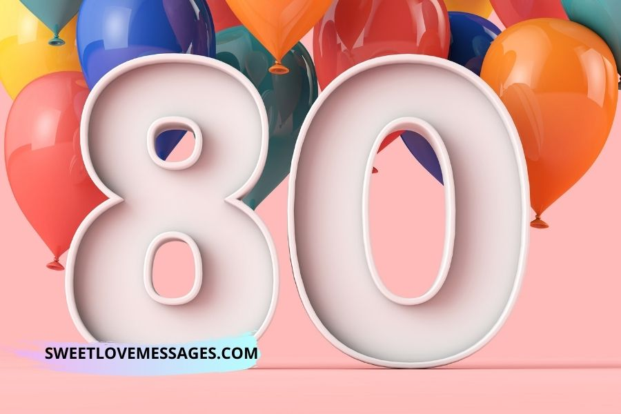 80th Birthday Wishes for Husband