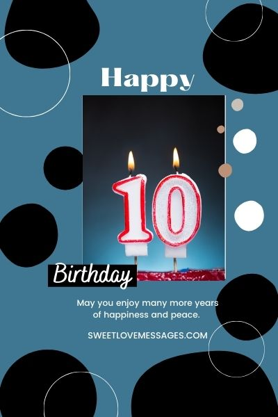Happy Birthday Wishes for 10 Year Old Boy