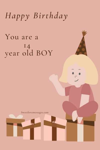 Happy 14th Birthday Boy Wishes and Quotes