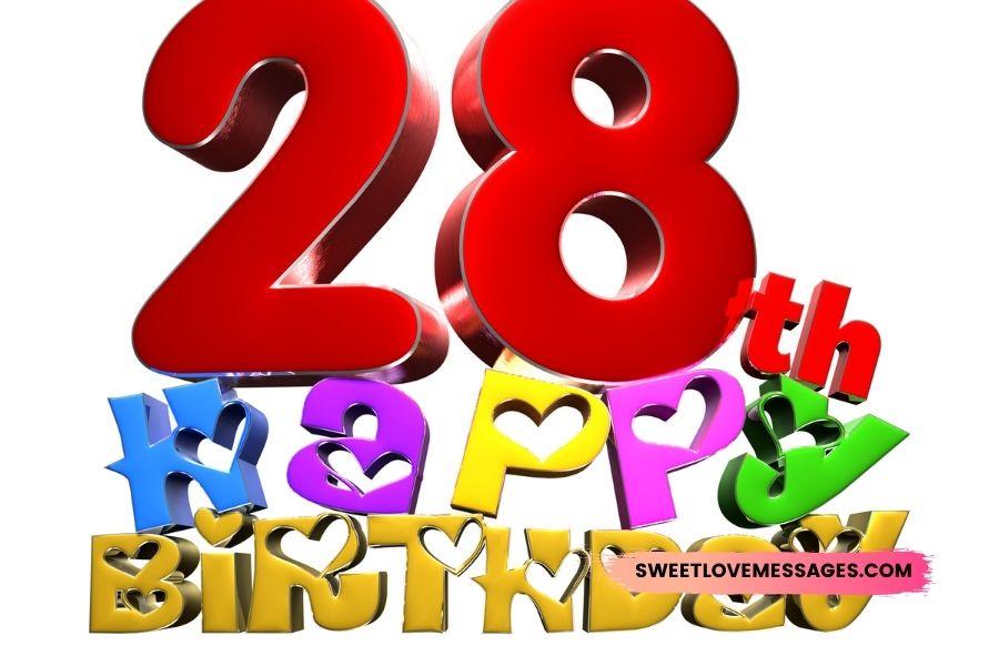 Happy 28th Birthday Son Wishes
