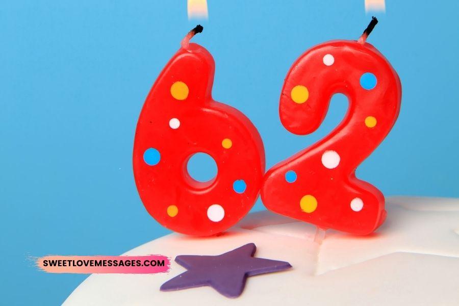 Happy 62nd Birthday